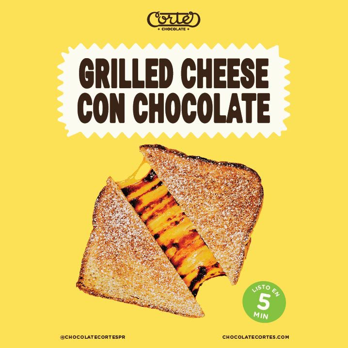 Cortes Grilled Cheese con Chocolate